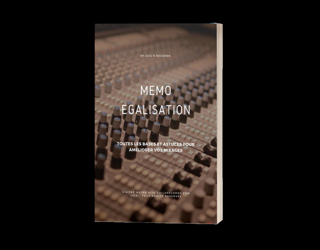 mémo eq le guide de l'égalisation pour le mixage audio